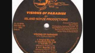 Island Noyze Productions - Visions of Paradise (Original Mix) 1991