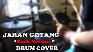JARAN GOYANG ROCK VERSION (DRUM COVER)