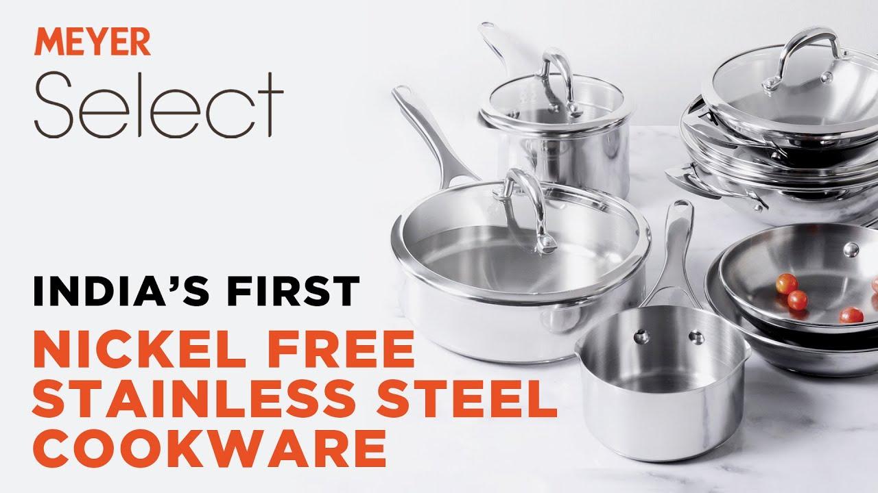 Meyer Select 100 Nickel Free Stainless Steel Cookware Best Stainless Steel Cookware In India Youtube