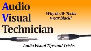 why do av technicians wear black