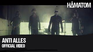 Смотреть клип Hämatom - Anti Alles