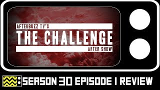 The Challenge Season 30 Episode 1 Review & AfterShow | AfterBuzz TV