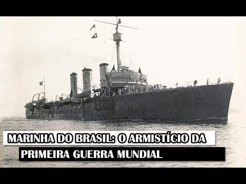 Military News # 92 - Brazilian Navy: The Armistice Of First World War