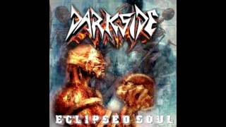 Darkside - Eclipsed Soul (Full Album 2004)