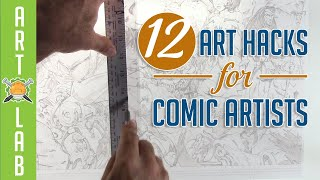 12 Art Hacks for Comic Book Artists!