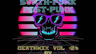 Synth Punk, Post Punk MIX #24