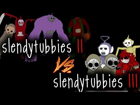 SlendyTubbies III Vs. SlendyTubbies II