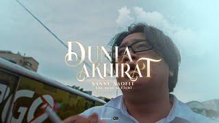 DUNIA AKHIRAT – SANNY SAOFIT Feat. EDY SAXO & FIQRI ( Official Music Video )