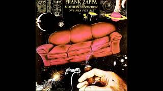 One Size Fits All - Frank Zappa (Full Album)