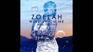 Wine Up On Me Audio Zoelah