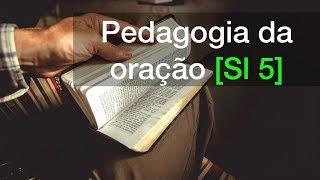 Salmo 5 | Pedagogia da oração