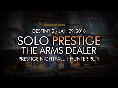 Destiny 2 - Solo Prestige Nightfall: The Arms Dealer (Hunter - Week 19)