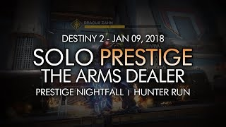 Destiny 2 - Solo Prestige Nightfall: The Arms Dealer (Hunter - Week 19)