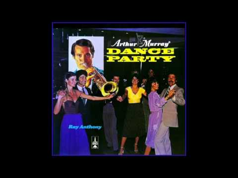 Arthur Murray Dance Party - Ray Anthony