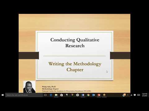 Writing The Methodology Chapter Of A Qualitative Study By Philip Adu, Ph.D.