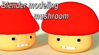 blender modeling tutorial  mushroom cartoon character modeling