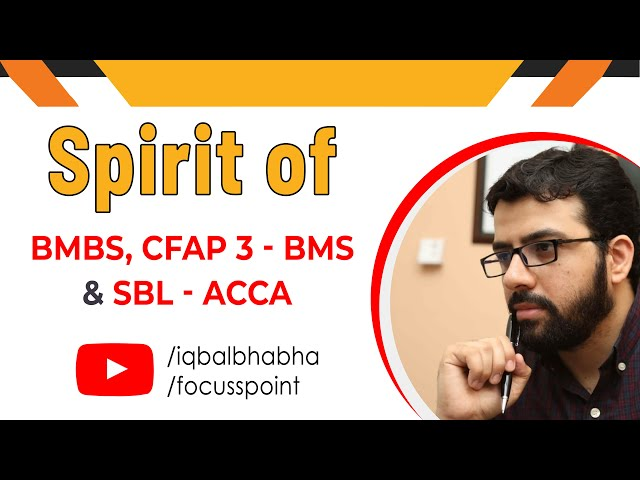 SPIRIT OF BMBS, BMS (ICAP) and SBL (ACCA) | Muhammad Iqbal Bhabha