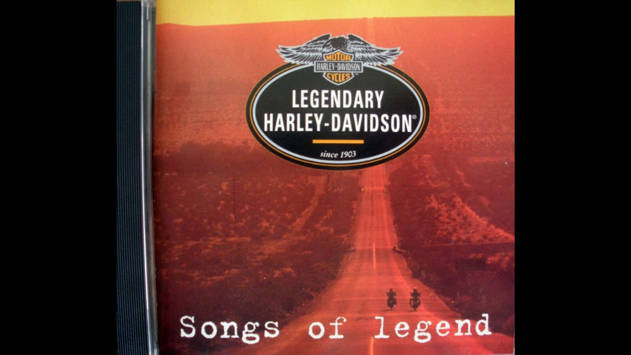 Harley Davidson - Songs of Legend (ROAD SONGS)