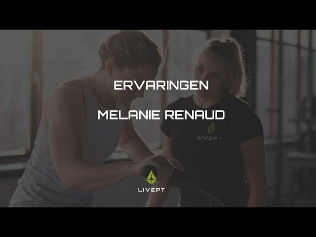 MELANIE RENAUD'S REVIEW OVER GROUPPT TRAINING BIJ LIVEPT