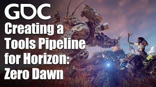 Creating a Tools Pipeline for Horizon: Zero Dawn