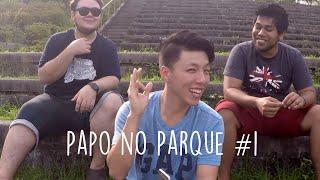 Papo Escroto - Papo no parque #1 @totoxinhoo @kojiph