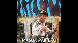 Download lagu DJ MASUK PAK EKO versi YO YO AYO REMIX FULL VERSION MP3