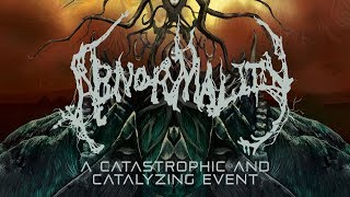 """Abnormality """"A Catastrophic and Catalyzing Event"""" (OFFICIAL)"""