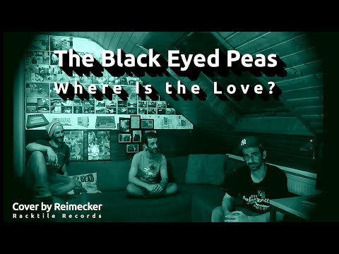 Where is the Love ? - The Black Eyed Peas (Cover)
