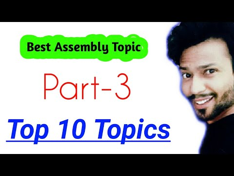 topics for assembly speech