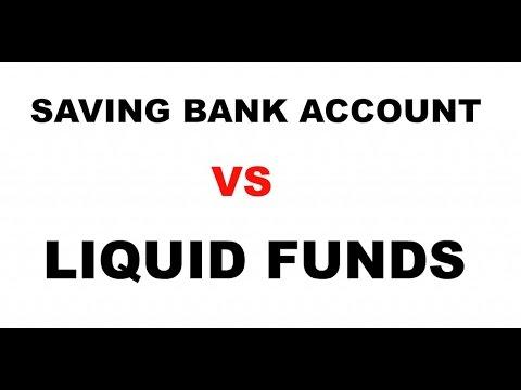 LIQUID FUND VS SAVING BANK ACCOUNT