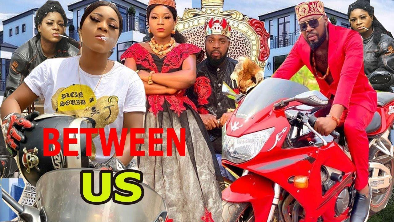 Download BETWEEN US COMPLETE SEASON (2020 DESTINY ETIKO  EVE ESIN & JERRY WILLIAMS (LATEST NIGERIA MOVIE