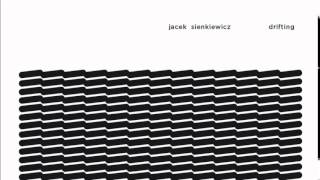 Jacek Sienkiewicz - Drifting