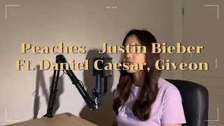 Peaches - Justin Bieber (Cover)