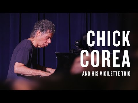 Chick Corea: Vigilette | JAZZ NIGHT IN AMERICA