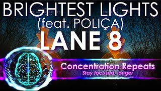 Gambar cover Lane 8 - Brightest Lights (feat POLIÇA) Concentration Repeat