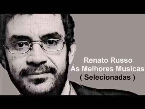RENATO RUSSO - MELHORES MUSICAS ♪♫