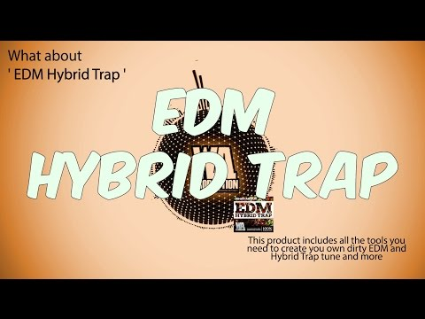 EDM Hybrid Trap [2 GB+ of the fattest Jack Ü, Dillon Francis inspired Samples & Serum Presets]