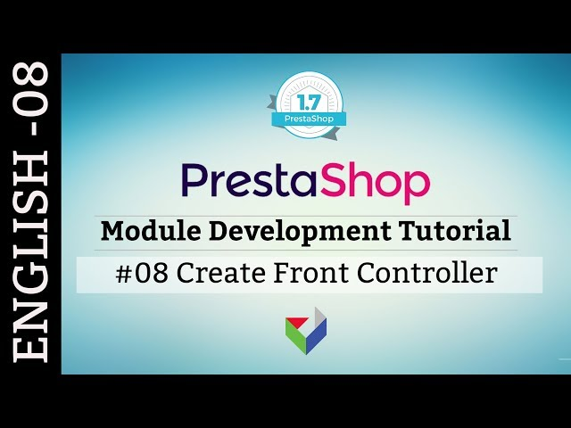 EN008 - How to create PrestaShop Front Controller | PrestaShop Module Tutorial