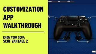 SCUF Vantage 2: Customization App Walkthrough | Know Your SCUF