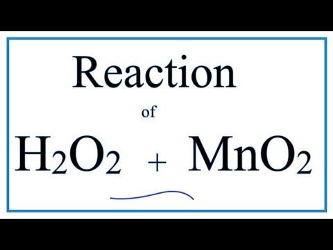 H2O2 + MnO2   (Hydrogen Peroxide + Manganese Dioxide)