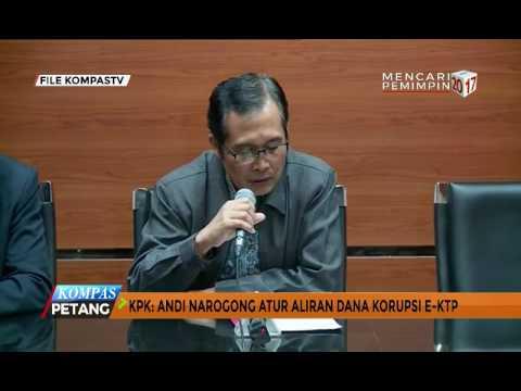 KPK: Andi Narogong Atur Aliran Dana Korupsi E-KTP
