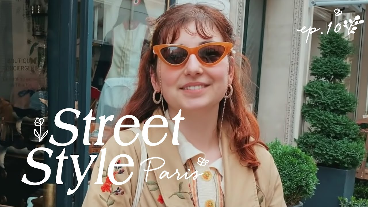 WHAT ARE PEOPLE WEARING IN PARIS ( Paris Street Style!) | Episode 10