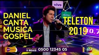 RARIDADE | Daniel canta música Gospel no Teleton 2019
