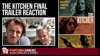 The Kitchen (FINAL TRAILER) - Nadia Sawalha & The Popcorn Junkies REACTION