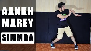 Aankh Marey | Simmba | Ranveer Singh | Dance Choreography Imon Kalyan
