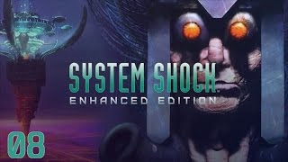 System Shock Enhanced Edition (Gameplay/Playthrough) - Part 08: Fire the Laser