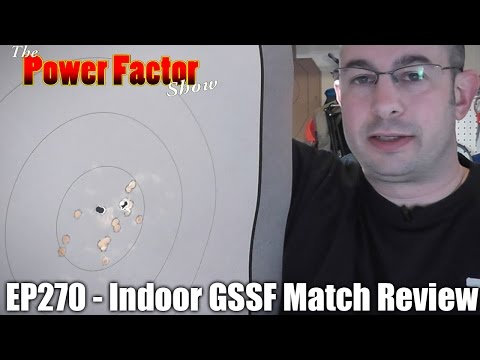 Episode 270 - Indoor GSSF Match Review
