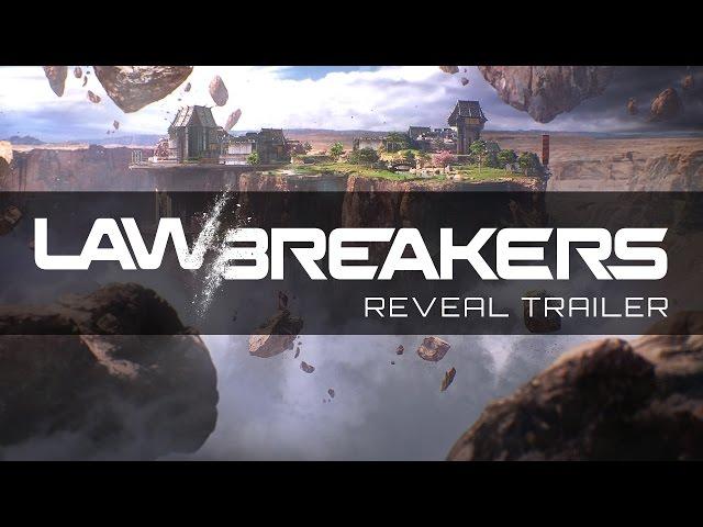 LawBreakers (видео)