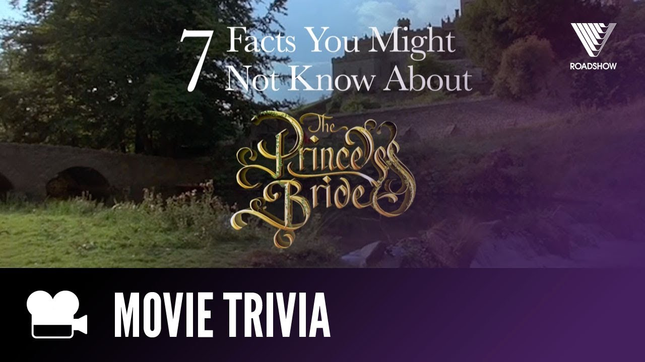 7 things you didn t know the princess bride youtube
