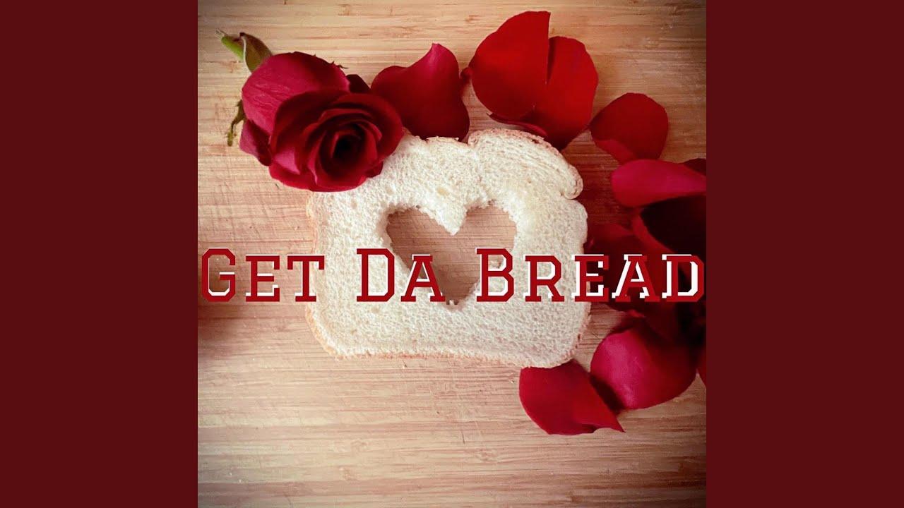 Download Get Da Bread